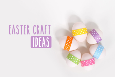 Easy family craft ideas to celebrate Easter with the kids