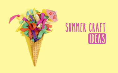 Super fun summer craft ideas that kids will love